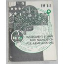 Instrument Flying and Navigation for Army Aviators, FM 1-5