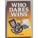 Who Dares Wins, The Story of the SAS 1950-80